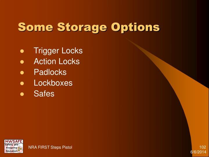 Some Storage Options
