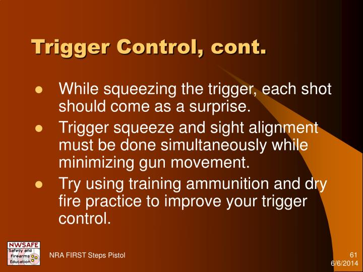 Trigger Control, cont.