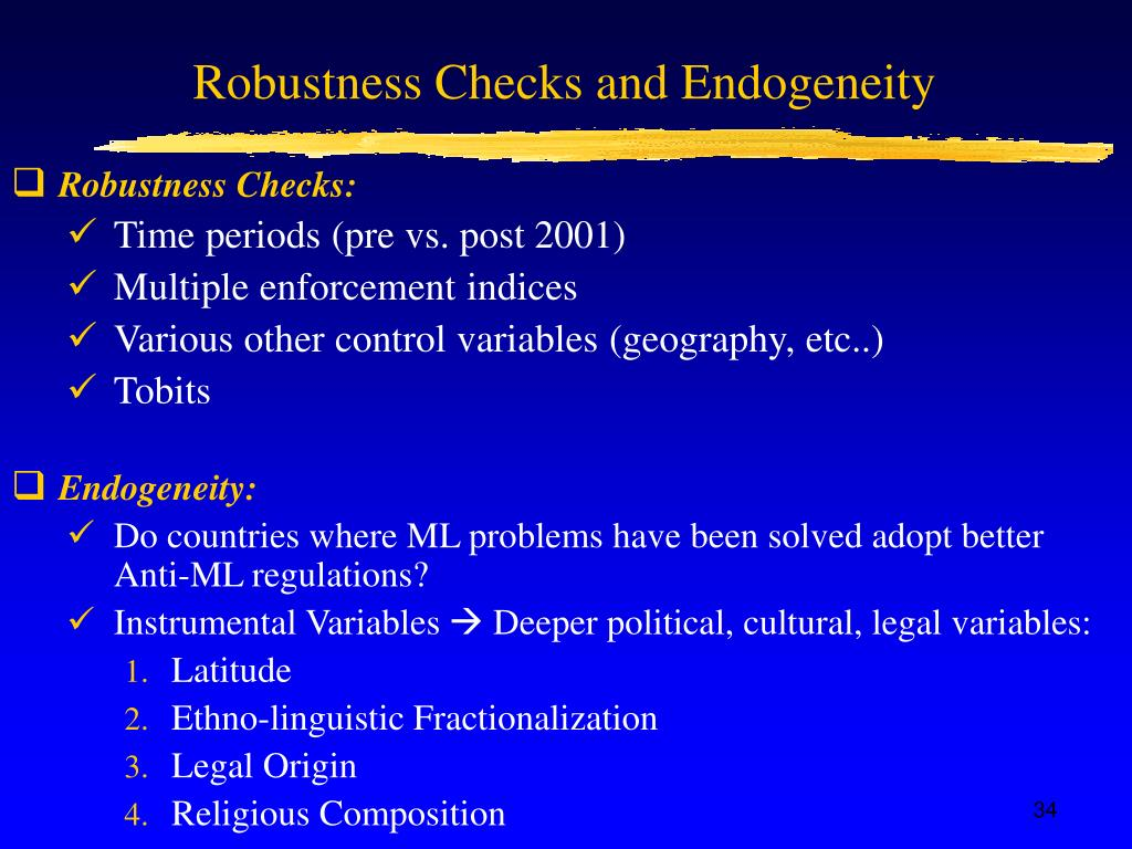 Robustness Checks and Endogeneity