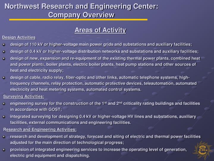Northwest Research and Engineering Center: Company Overview
