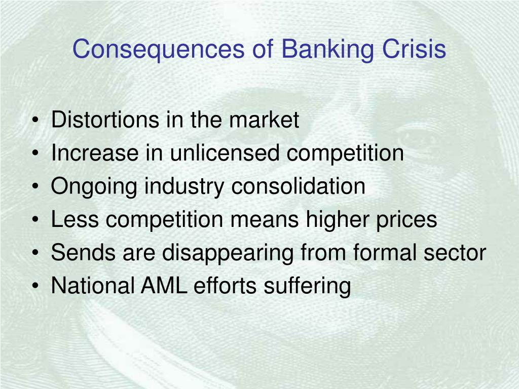 Consequences of Banking Crisis
