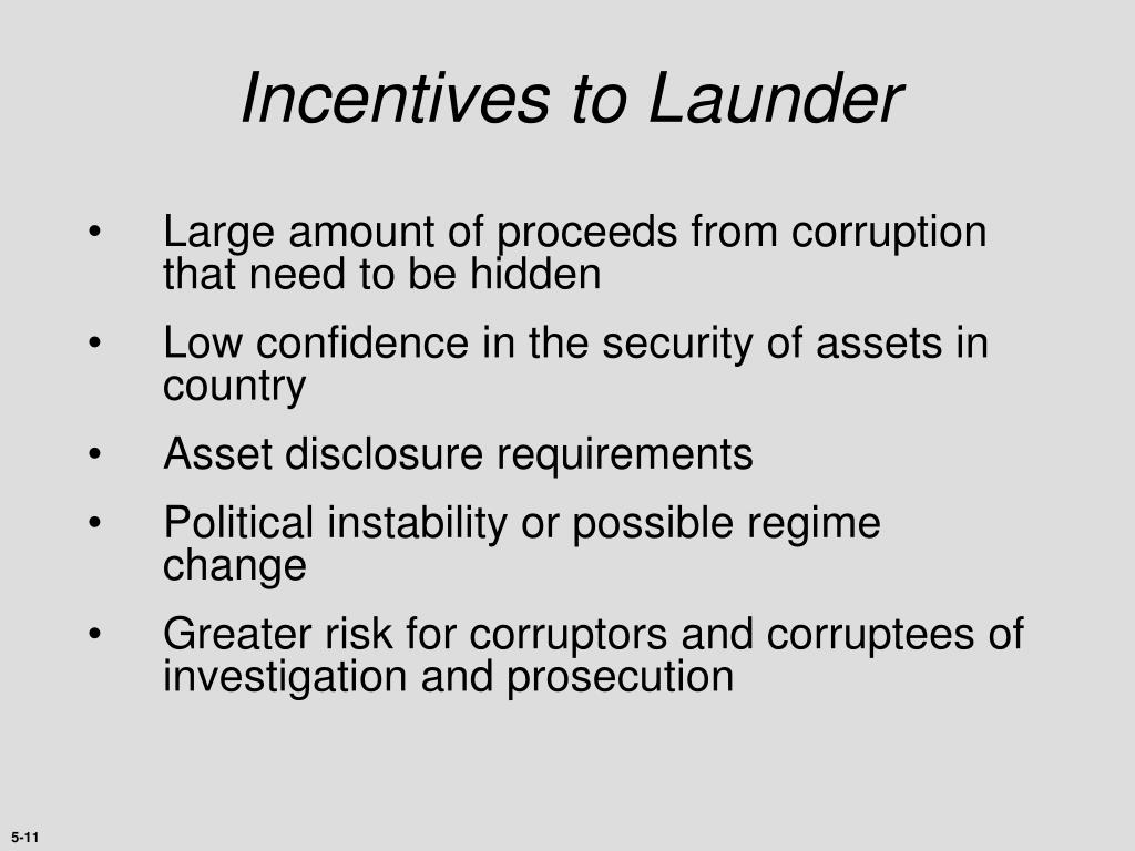 Incentives to Launder