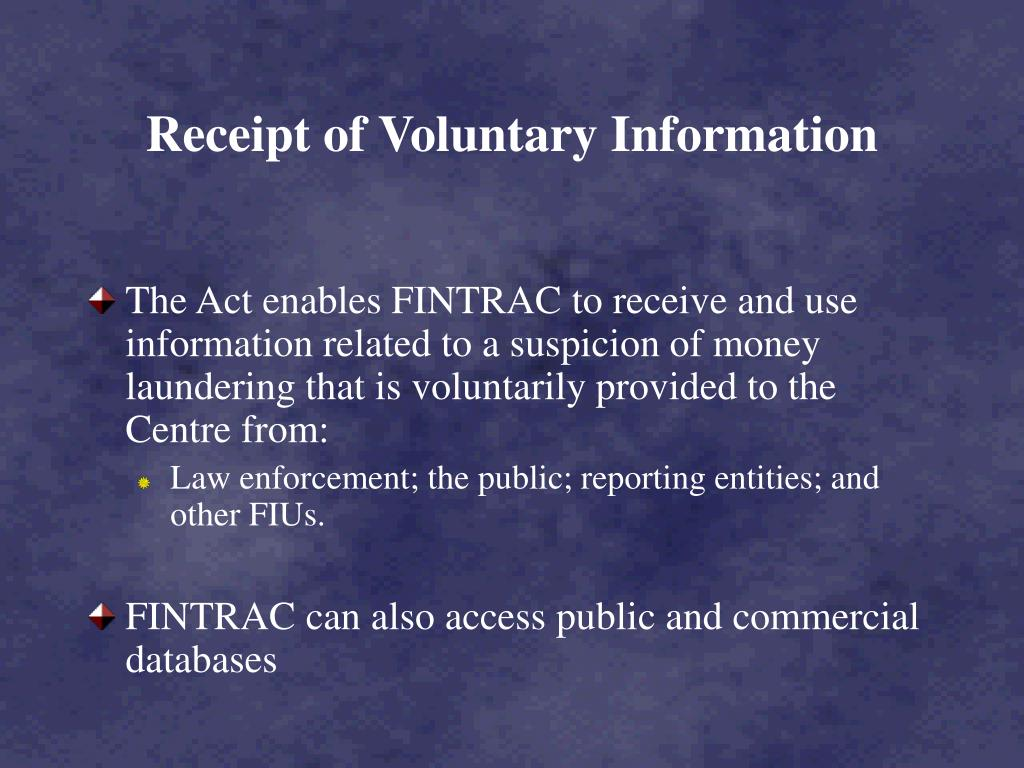Receipt of Voluntary Information