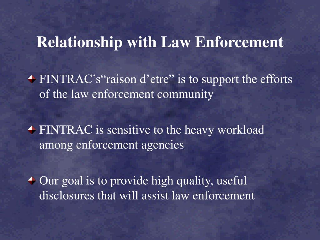 Relationship with Law Enforcement