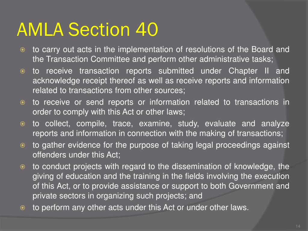 AMLA Section 40