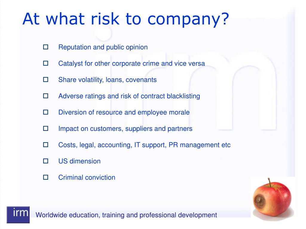 At what risk to company?