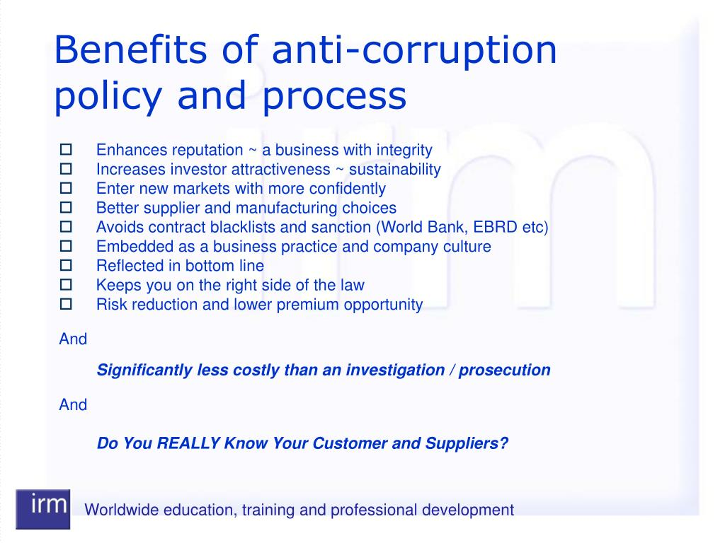 Benefits of anti-corruption policy and process