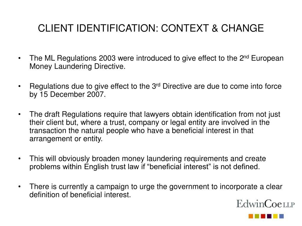 CLIENT IDENTIFICATION: CONTEXT & CHANGE