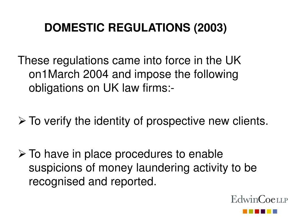 DOMESTIC REGULATIONS (2003)