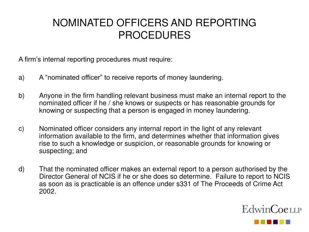 NOMINATED OFFICERS AND REPORTING PROCEDURES