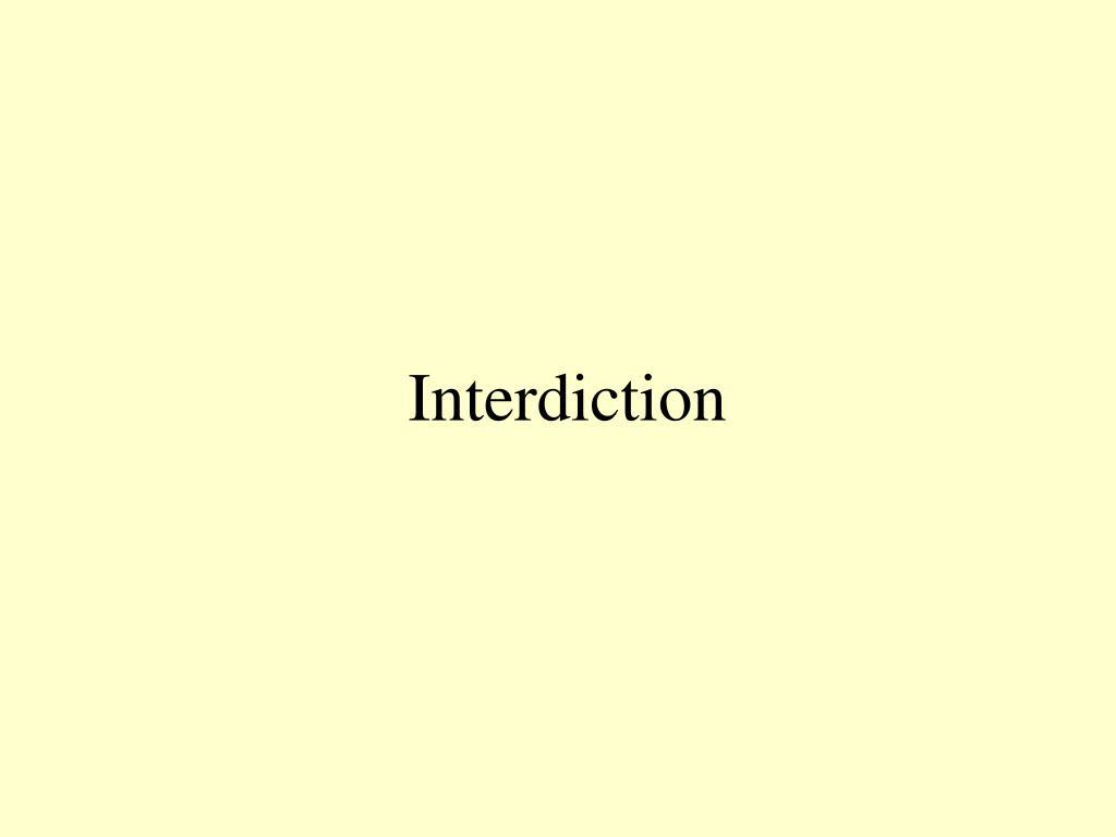 Interdiction