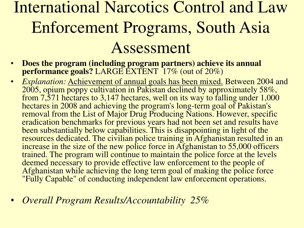 International Narcotics Control and Law Enforcement Programs, South Asia Assessment