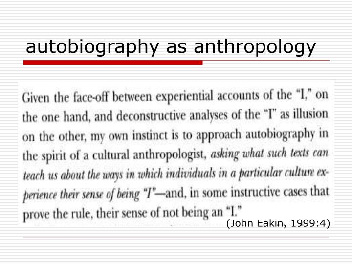 autobiography as anthropology