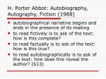 h porter abbot autobiography autography fiction 1988