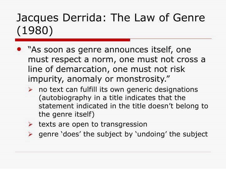 Jacques Derrida: The Law of Genre (1980)
