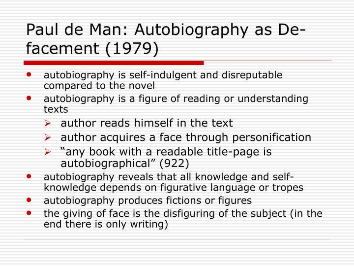 Paul de Man: Autobiography as De-facement (1979)