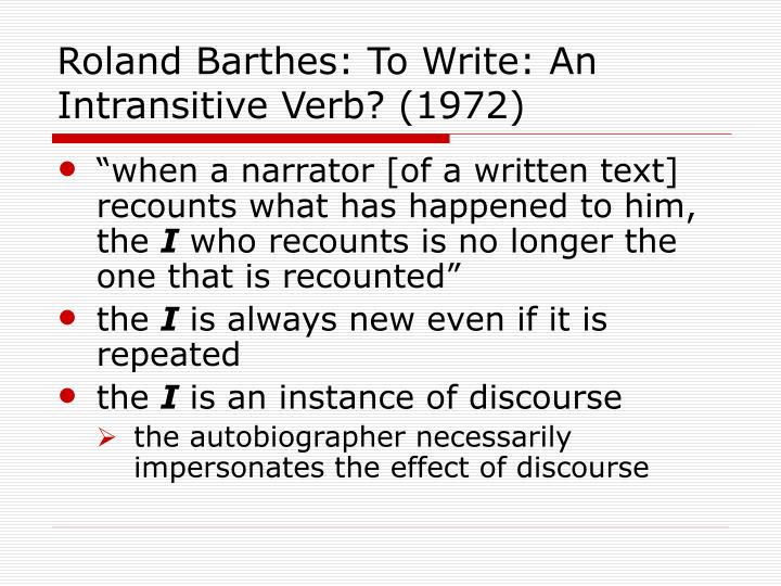 Roland Barthes: To Write: An Intransitive Verb? (1972)