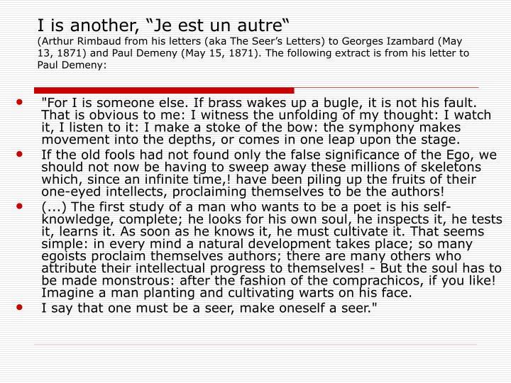 """I is another, """"Je est un autre"""""""