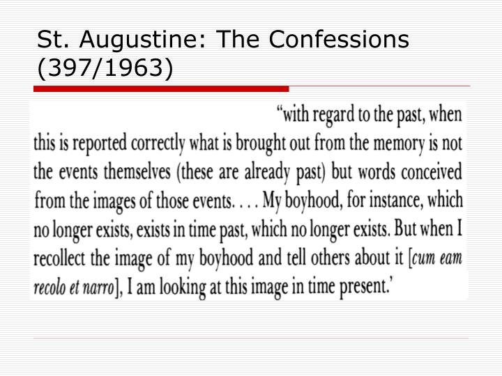 St. Augustine: The Confessions (397/1963)