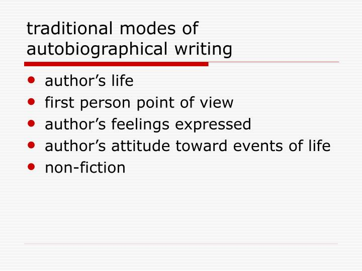 traditional modes of autobiographical writing