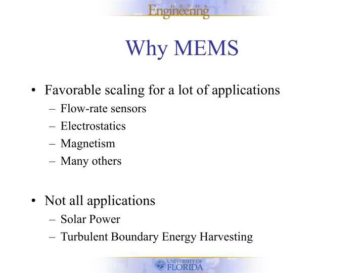 Why MEMS
