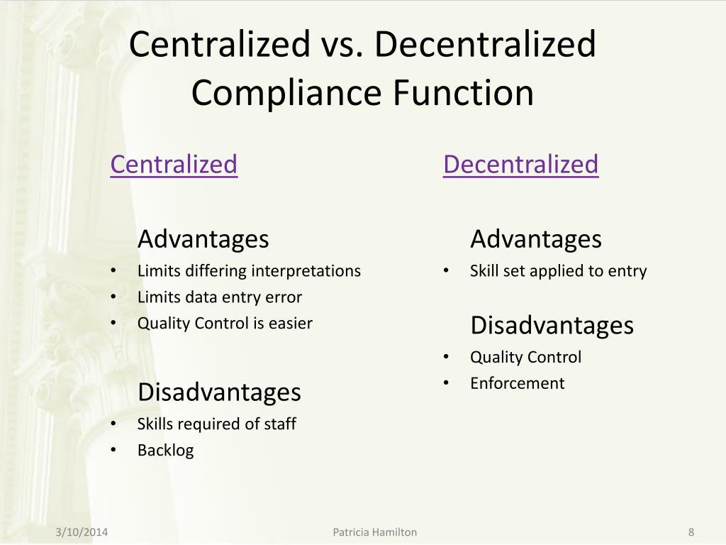Centralized vs. Decentralized Compliance Function