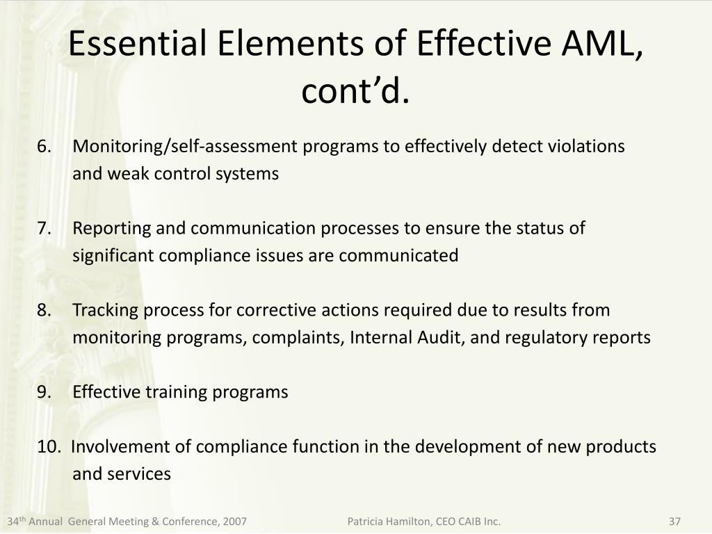 Essential Elements of Effective AML, cont'd.