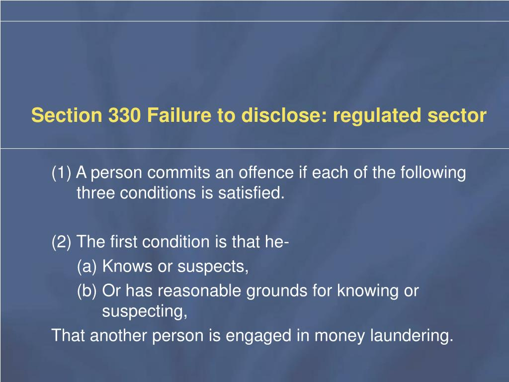 Section 330 Failure to disclose: regulated sector