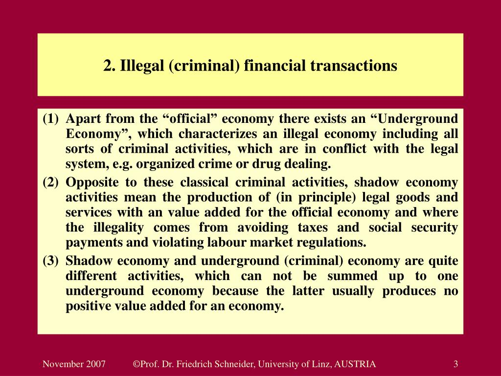 2. Illegal (criminal) financial transactions