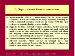 2 illegal criminal financial transactions