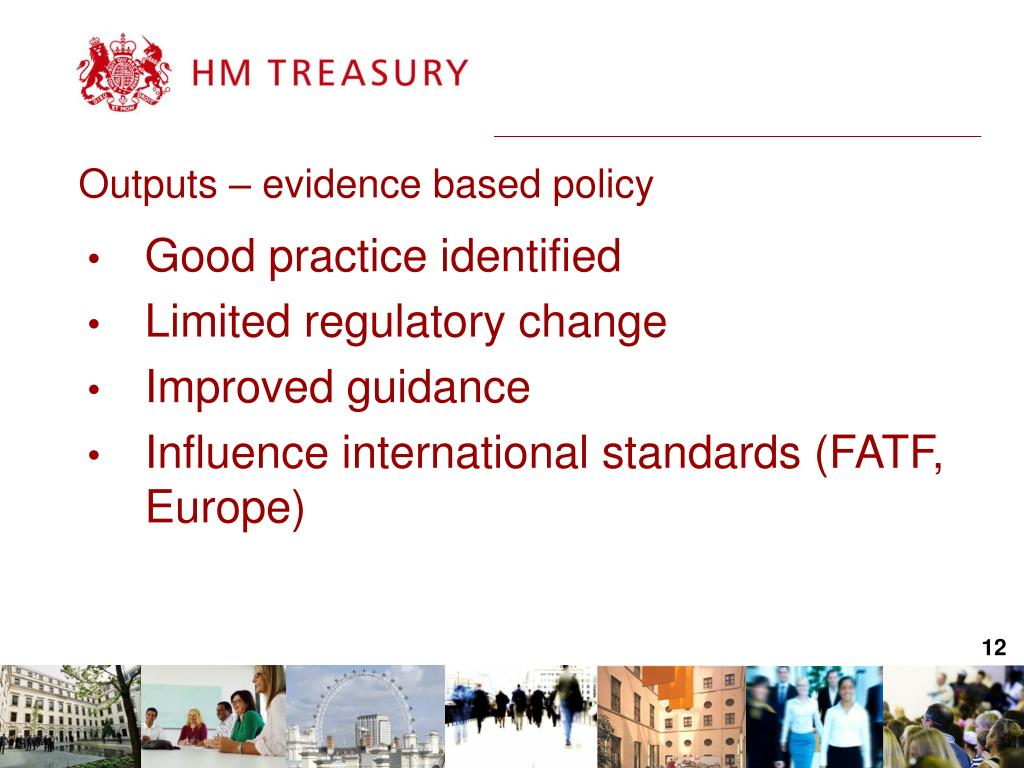 Outputs – evidence based policy