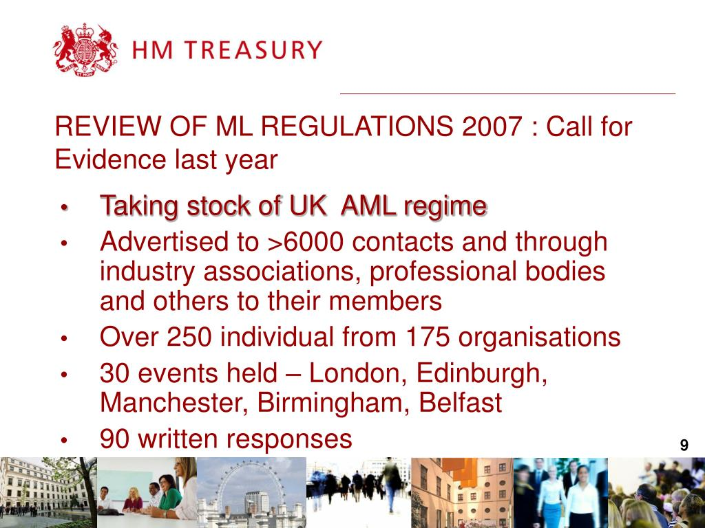 REVIEW OF ML REGULATIONS 2007 : Call for Evidence last year