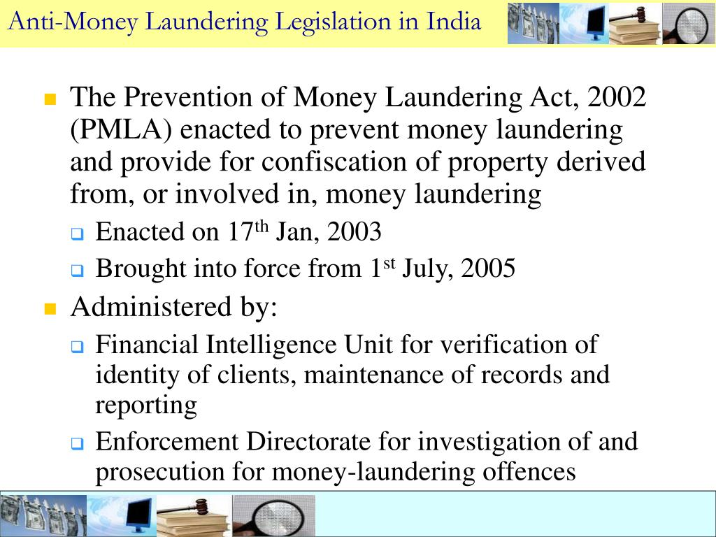 Anti-Money Laundering Legislation in India