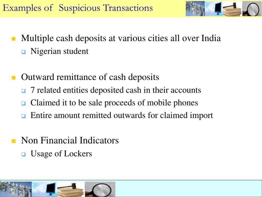 Examples of  Suspicious Transactions