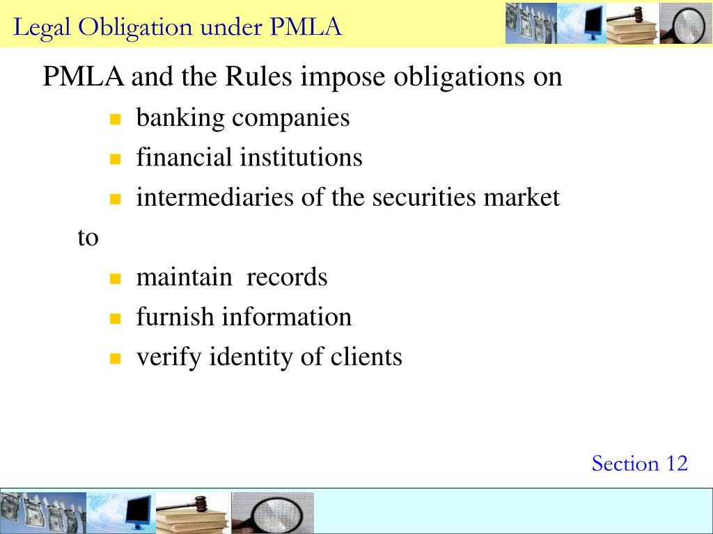Legal Obligation under PMLA