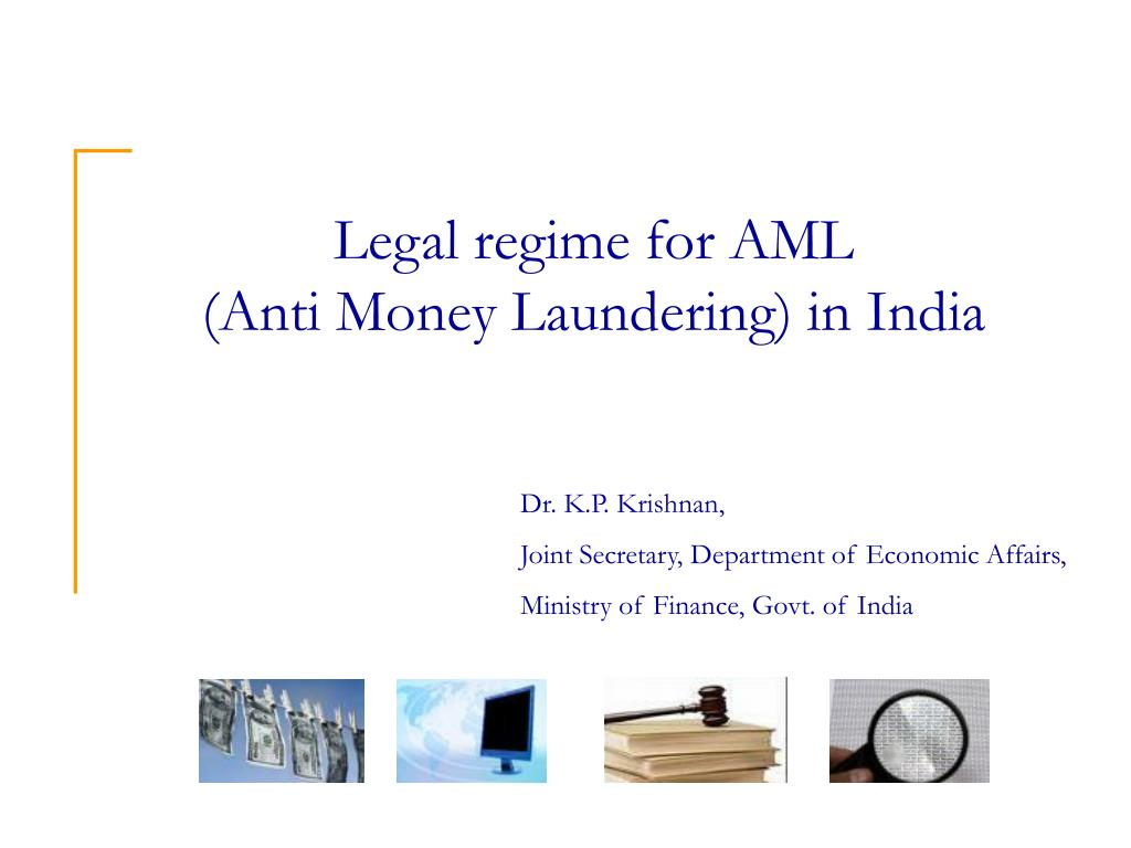 Legal regime for AML