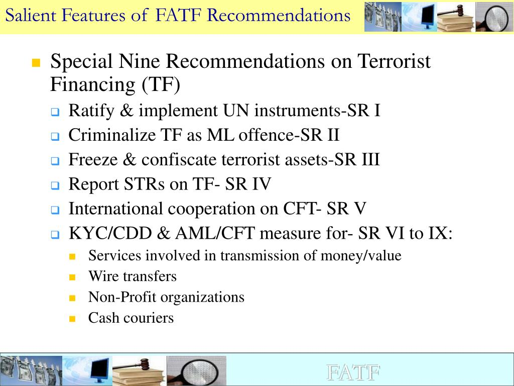 Salient Features of FATF Recommendations