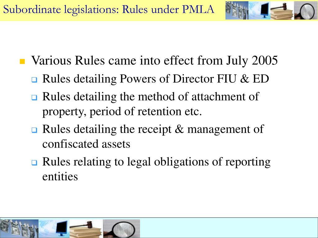 Subordinate legislations: Rules under PMLA