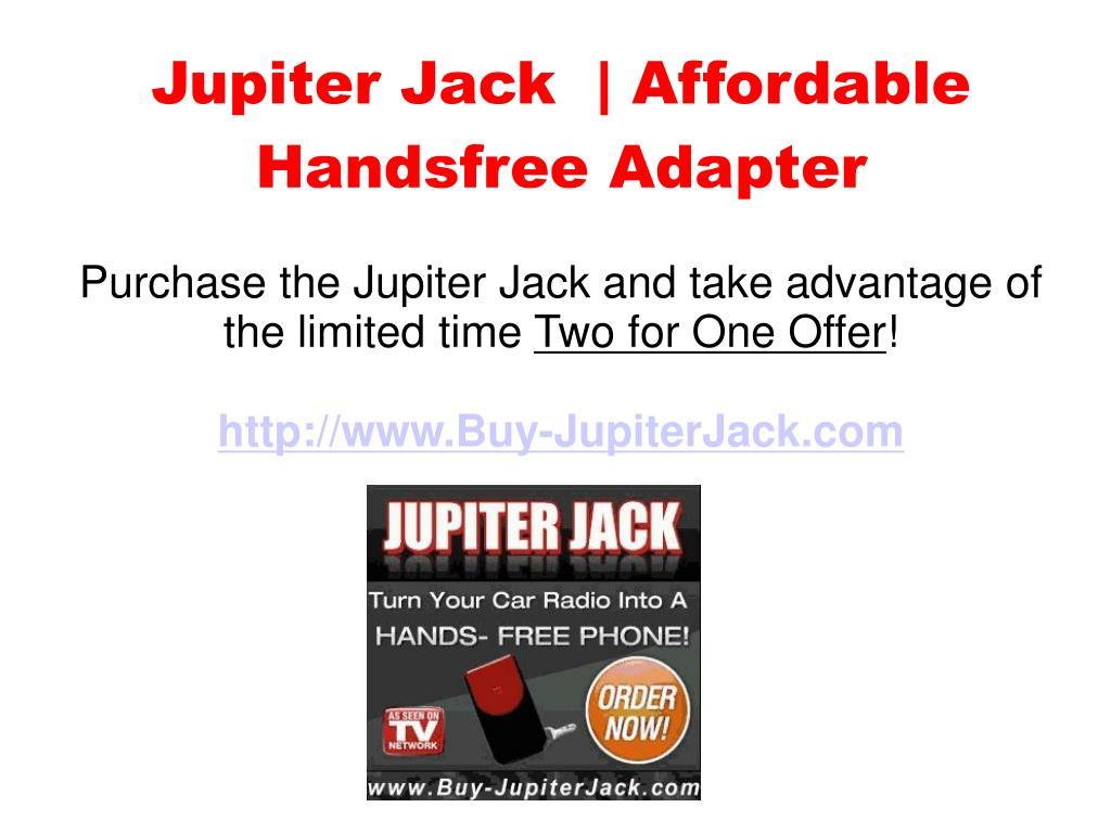 Jupiter Jack  | Affordable Handsfree Adapter