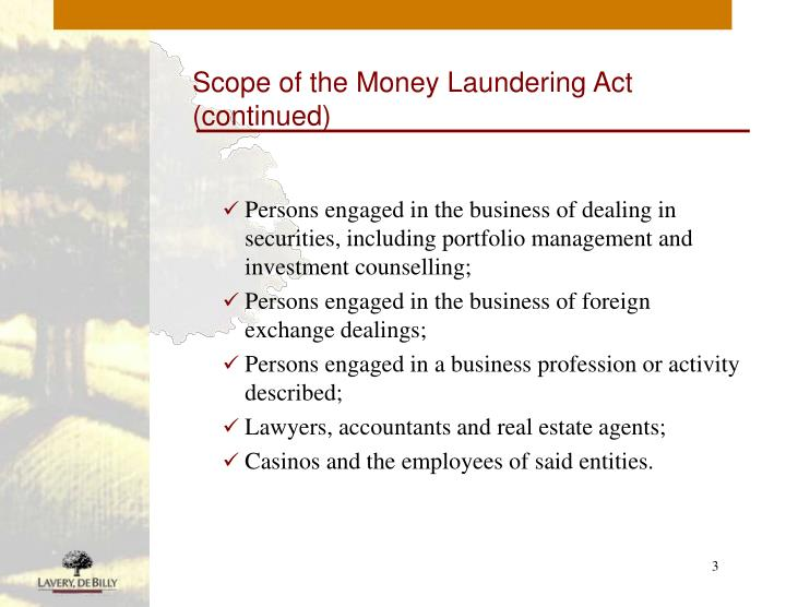 Scope of the money laundering act continued