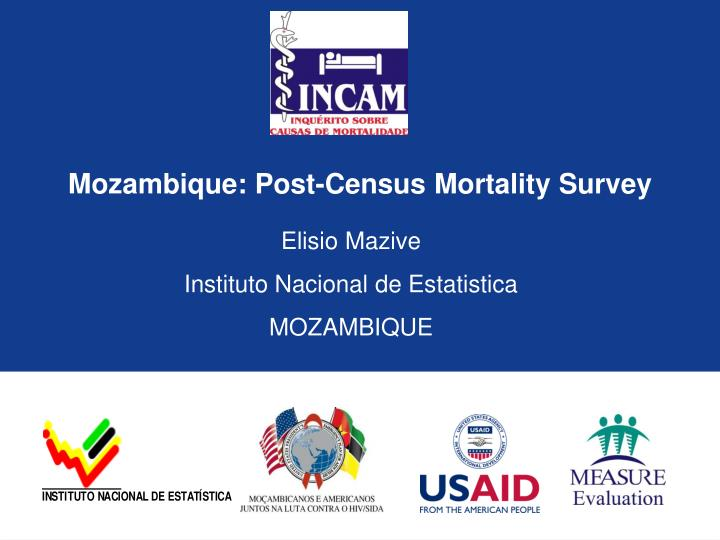 Mozambique post census mortality survey