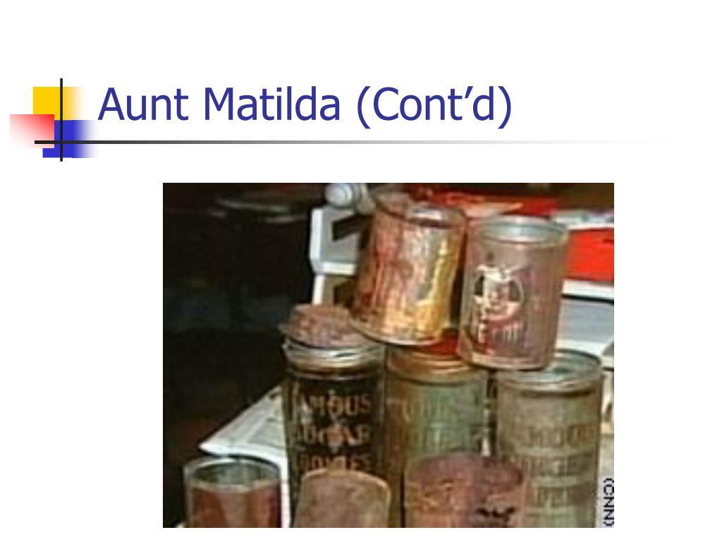 Aunt Matilda (Cont'd)