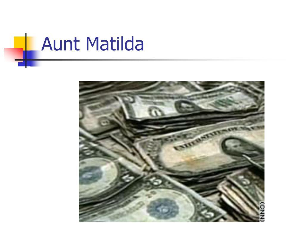 Aunt Matilda
