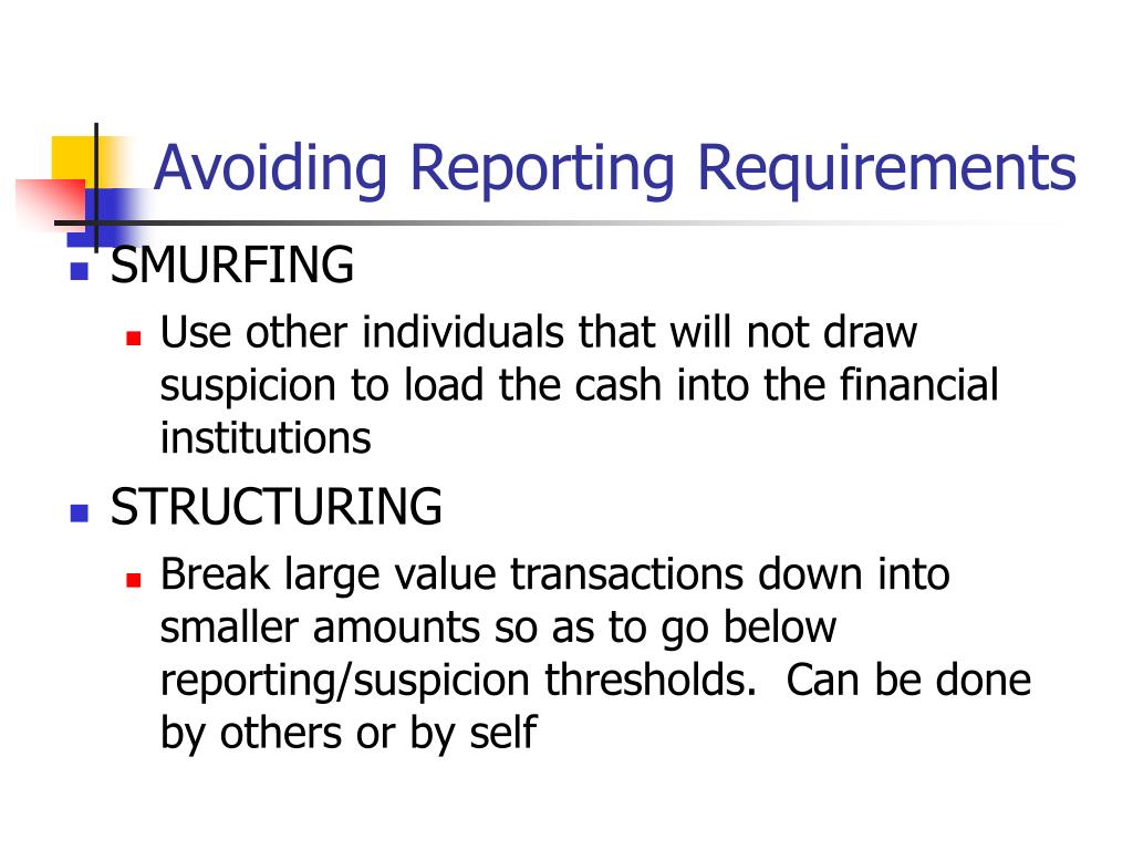 Avoiding Reporting Requirements