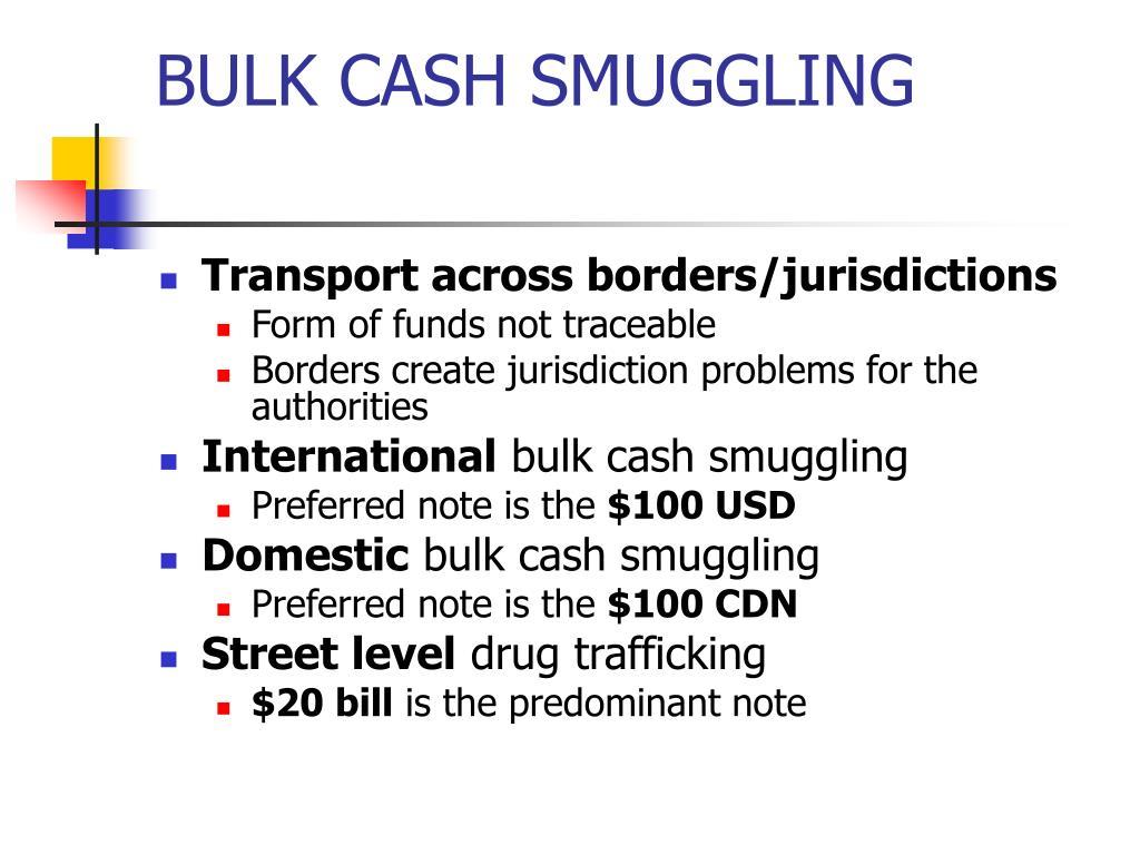 BULK CASH SMUGGLING