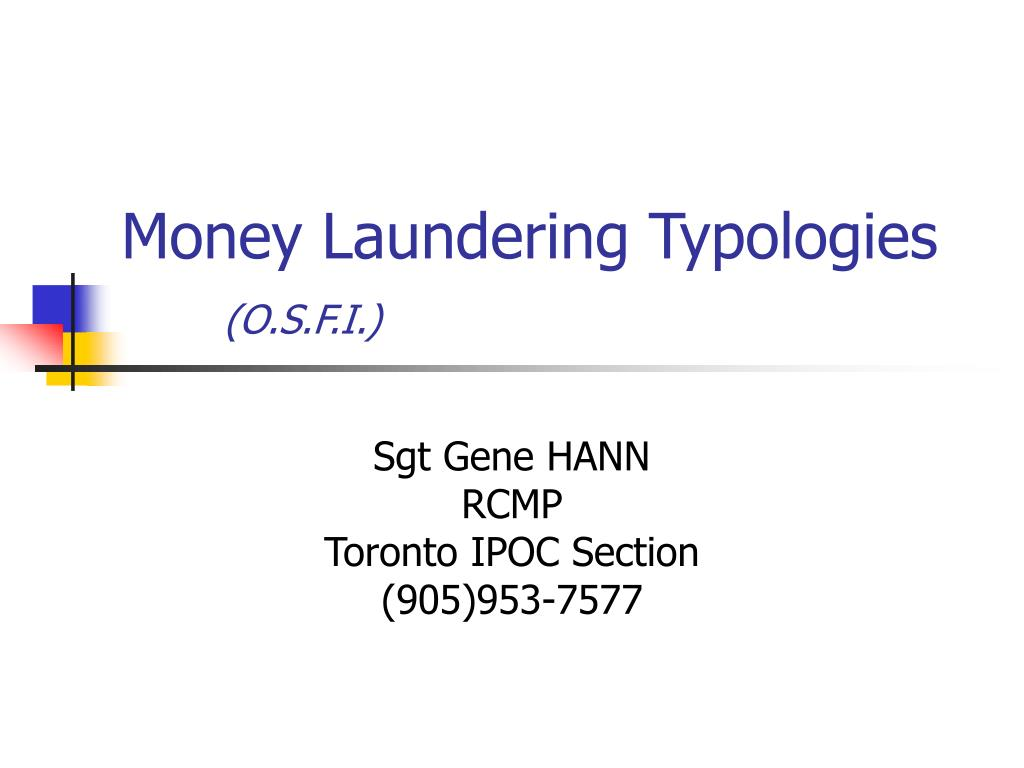money laundering typologies o s f i