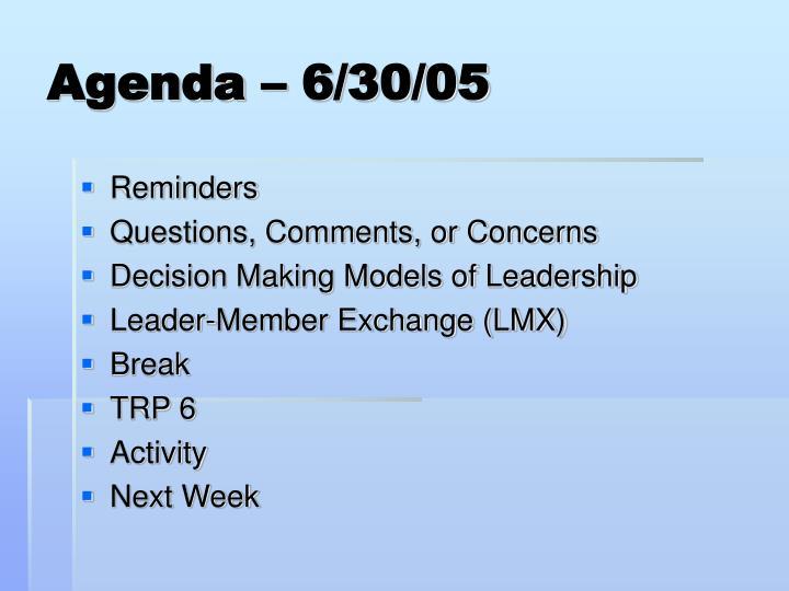 Agenda – 6/30/05