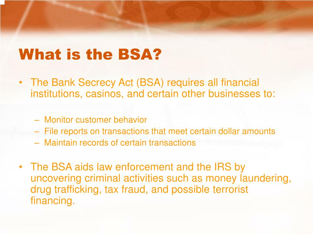 What is the BSA?