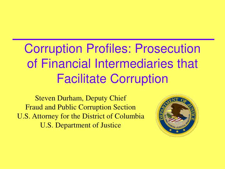 Corruption profiles prosecution of financial intermediaries that facilitate corruption