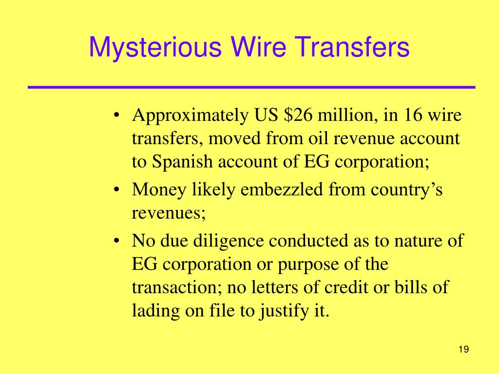 Mysterious Wire Transfers